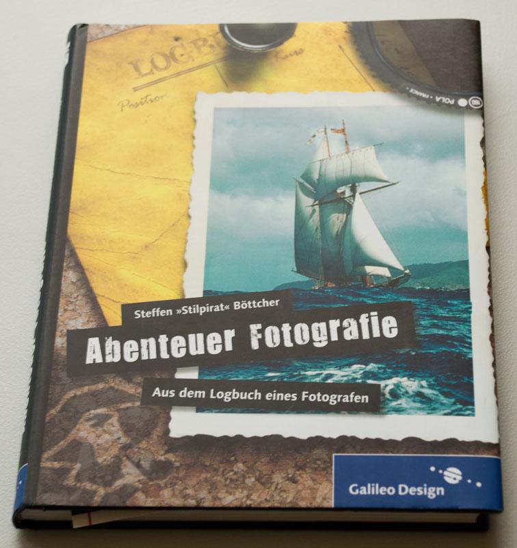 """Steffen """"Stilpirat"""" Böttcher: """"Abenteuer Fotografie"""""""